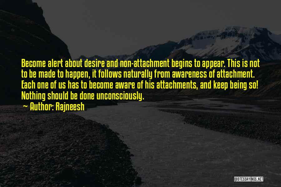 Non Attachment Quotes By Rajneesh