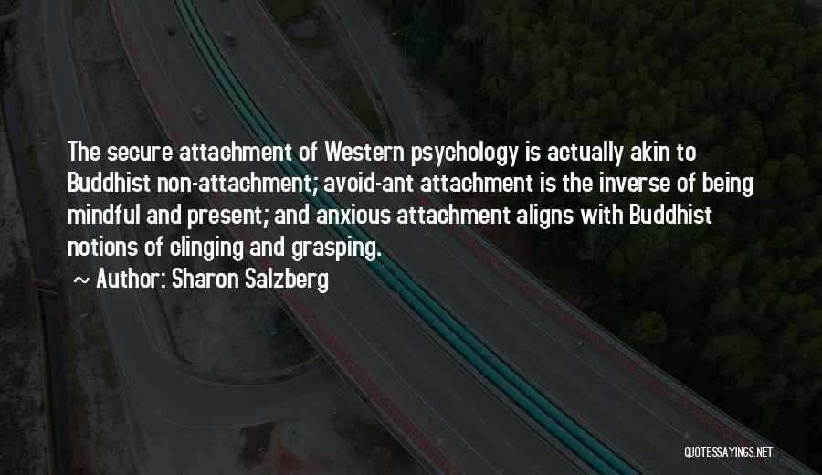 Non Attachment Quotes By Sharon Salzberg
