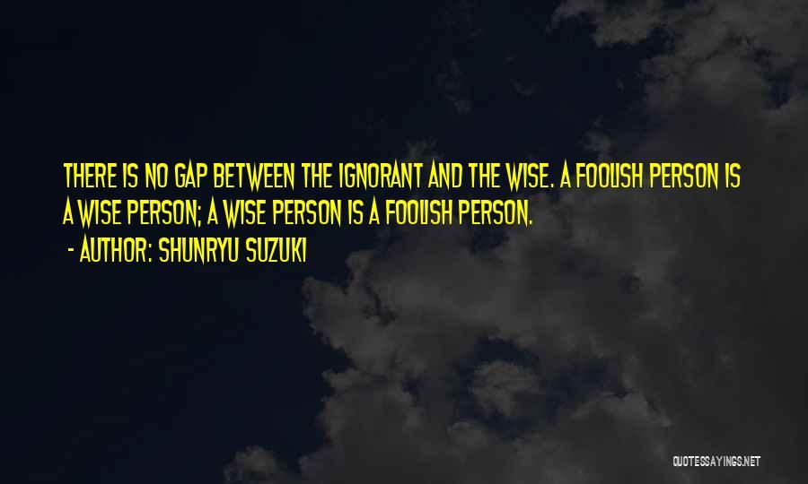 Non Attachment Quotes By Shunryu Suzuki