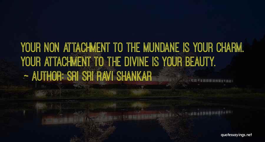Non Attachment Quotes By Sri Sri Ravi Shankar