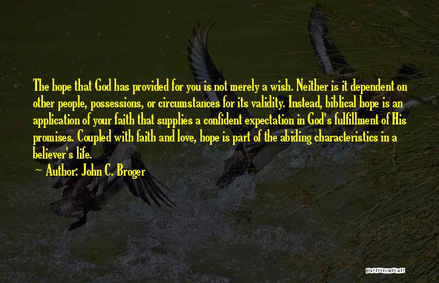 Non Believer Love Quotes By John C. Broger