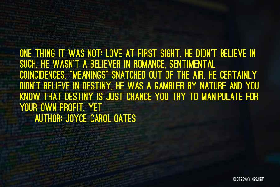 Non Believer Love Quotes By Joyce Carol Oates