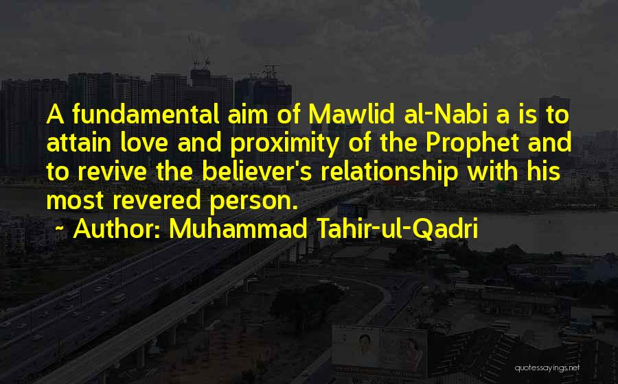 Non Believer Love Quotes By Muhammad Tahir-ul-Qadri