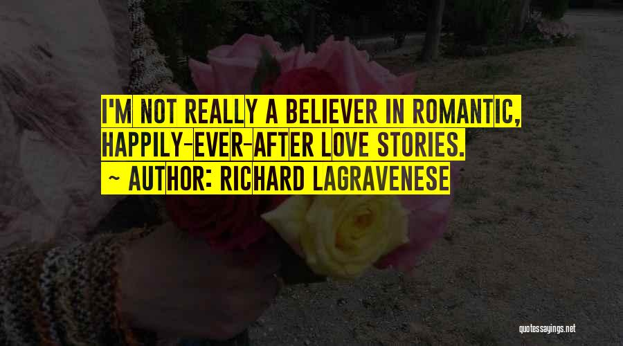 Non Believer Love Quotes By Richard LaGravenese