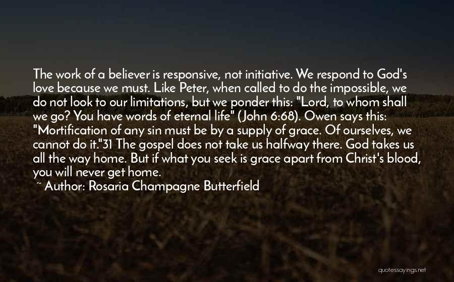Non Believer Love Quotes By Rosaria Champagne Butterfield