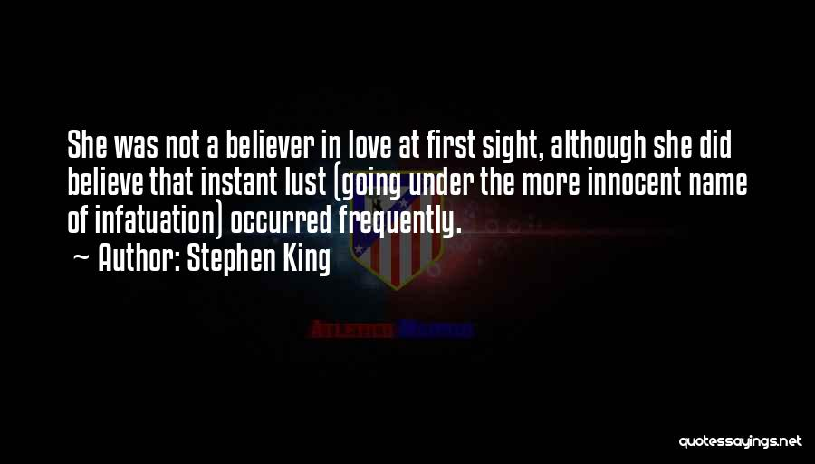 Non Believer Love Quotes By Stephen King