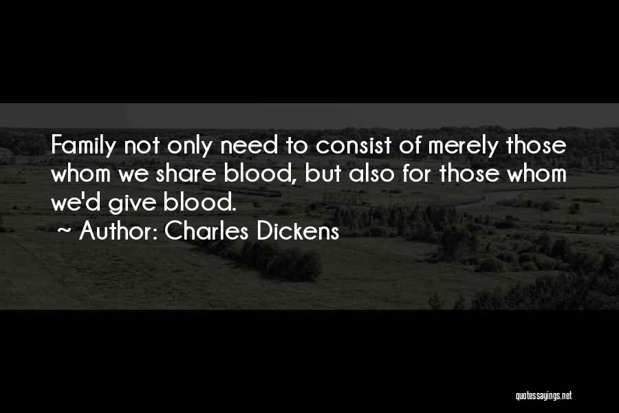 Non Blood Family Quotes By Charles Dickens