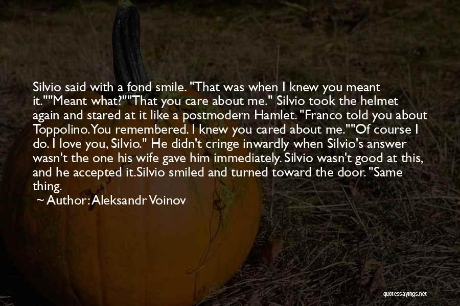 Non Cringe Love Quotes By Aleksandr Voinov