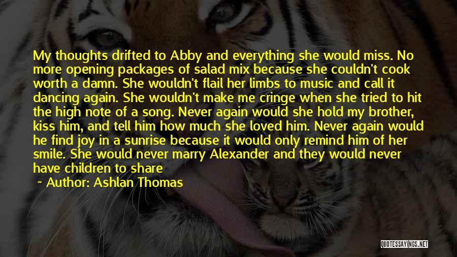 Non Cringe Love Quotes By Ashlan Thomas