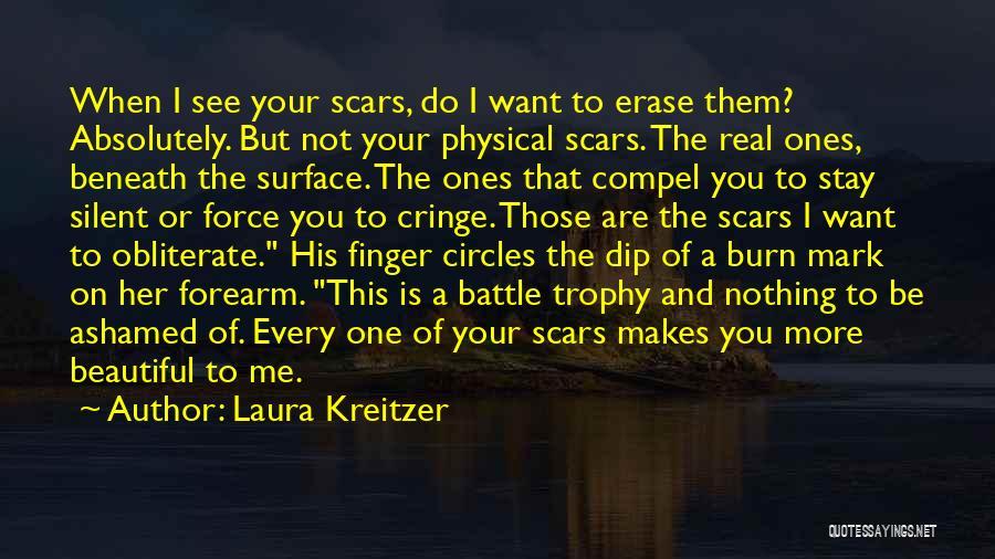 Non Cringe Love Quotes By Laura Kreitzer