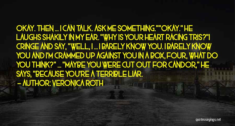 Non Cringe Love Quotes By Veronica Roth