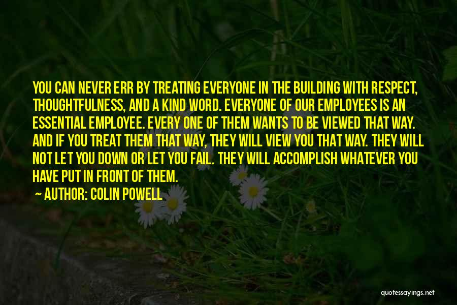 Non Essential Employee Quotes By Colin Powell