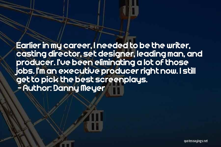 Non Executive Director Quotes By Danny Meyer