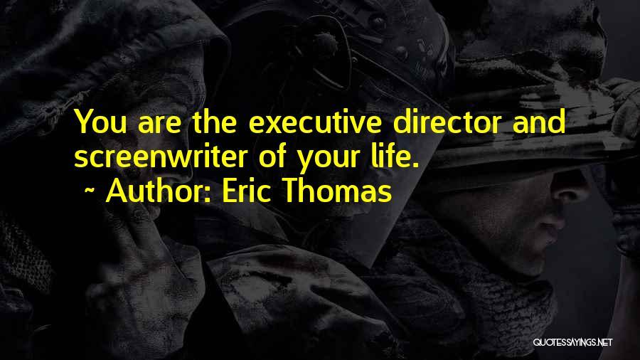 Non Executive Director Quotes By Eric Thomas