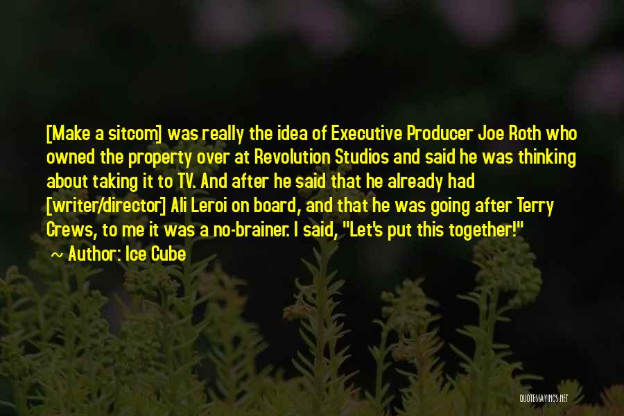 Non Executive Director Quotes By Ice Cube