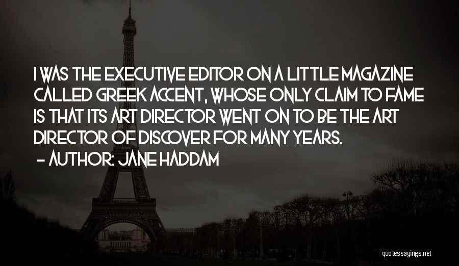 Non Executive Director Quotes By Jane Haddam