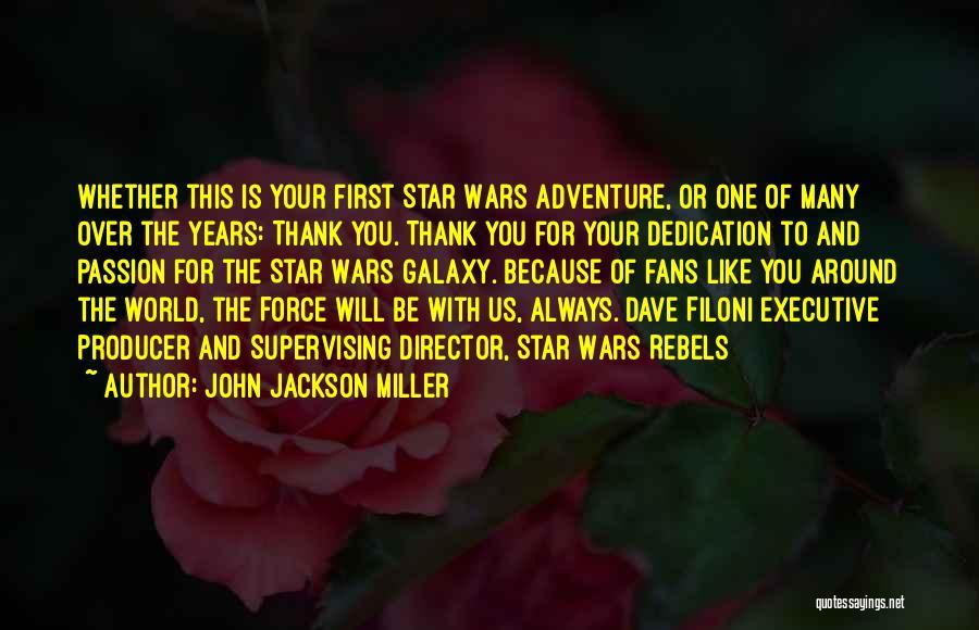 Non Executive Director Quotes By John Jackson Miller
