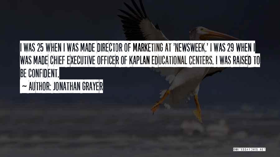 Non Executive Director Quotes By Jonathan Grayer