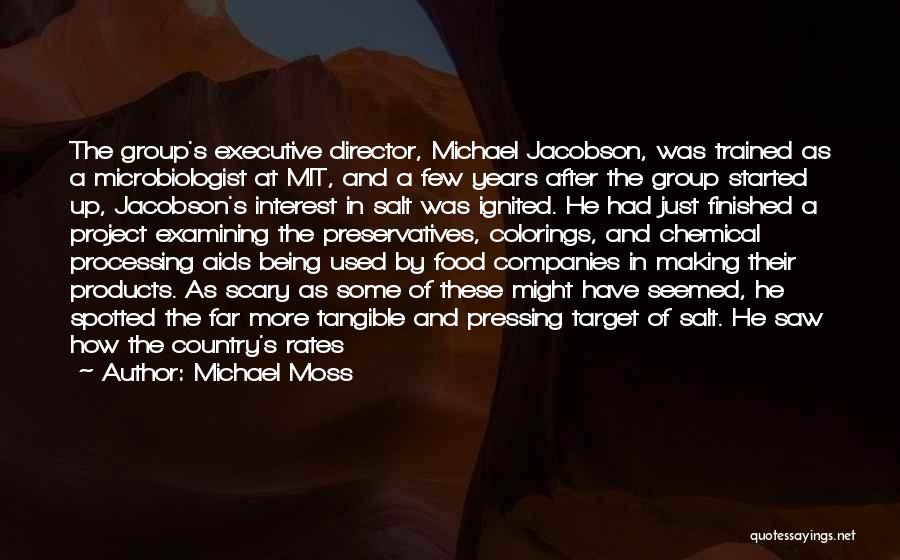 Non Executive Director Quotes By Michael Moss