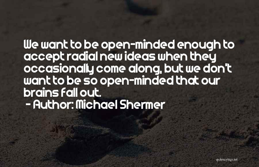 Non Executive Director Quotes By Michael Shermer