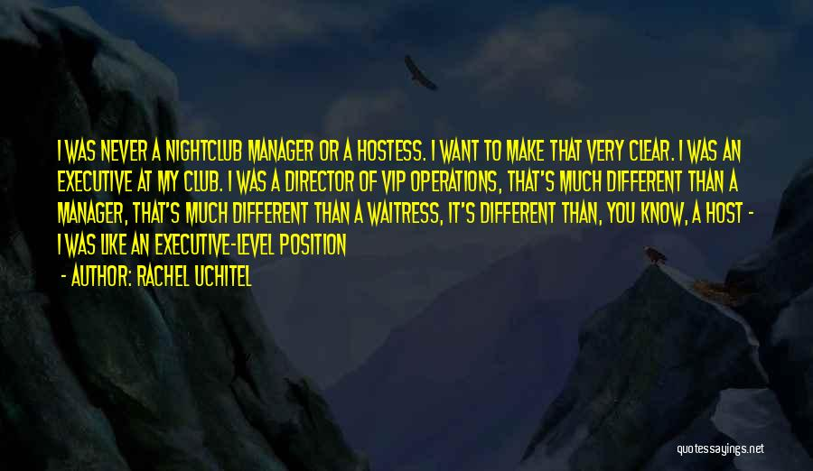 Non Executive Director Quotes By Rachel Uchitel