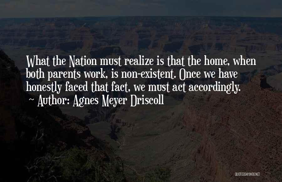 Non Existent Quotes By Agnes Meyer Driscoll