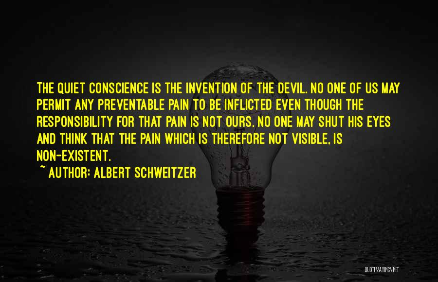 Non Existent Quotes By Albert Schweitzer