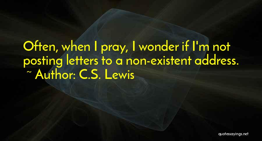 Non Existent Quotes By C.S. Lewis