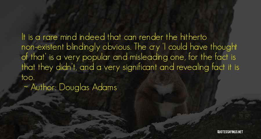 Non Existent Quotes By Douglas Adams