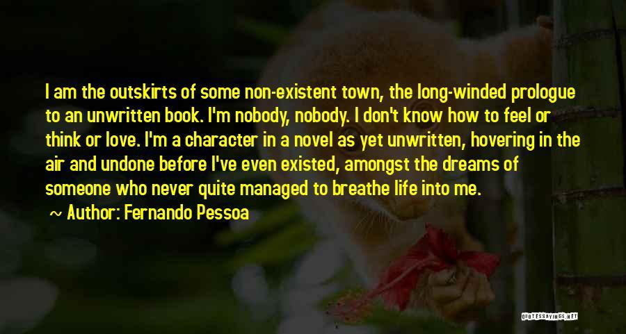 Non Existent Quotes By Fernando Pessoa