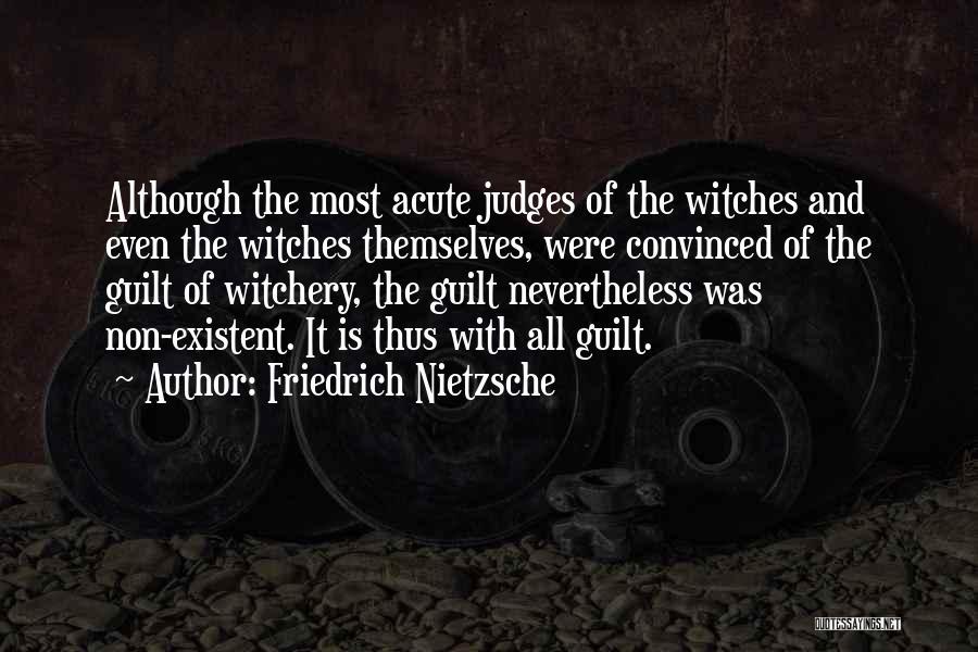 Non Existent Quotes By Friedrich Nietzsche
