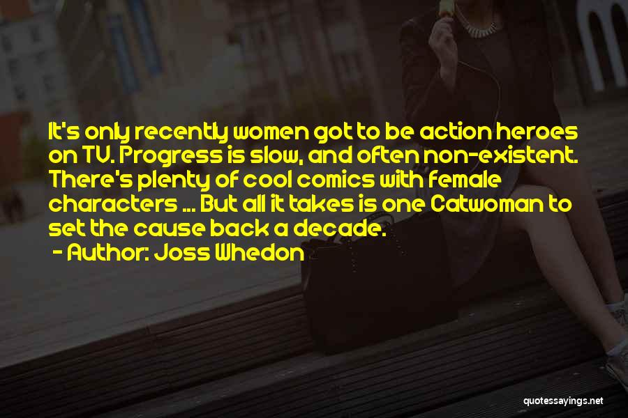Non Existent Quotes By Joss Whedon