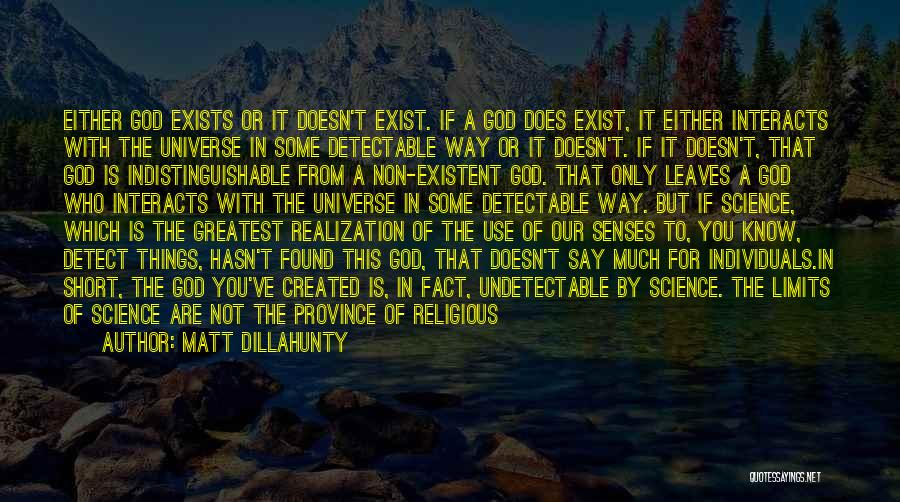Non Existent Quotes By Matt Dillahunty