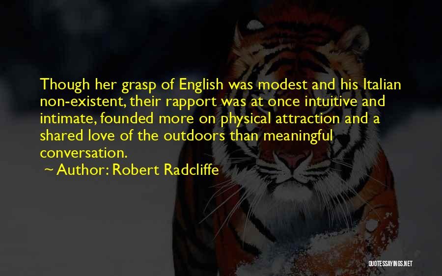 Non Existent Quotes By Robert Radcliffe