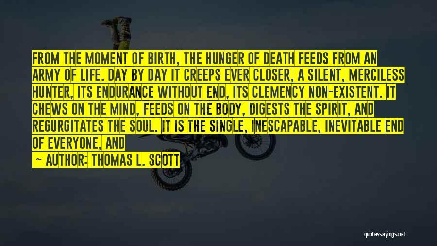 Non Existent Quotes By Thomas L. Scott