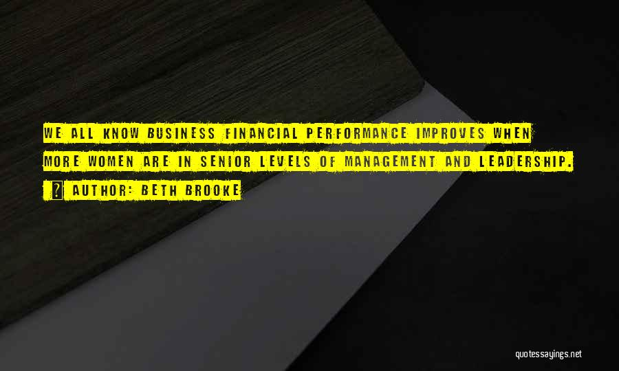 Non Performance Quotes By Beth Brooke