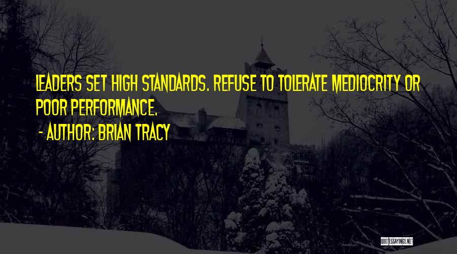 Non Performance Quotes By Brian Tracy
