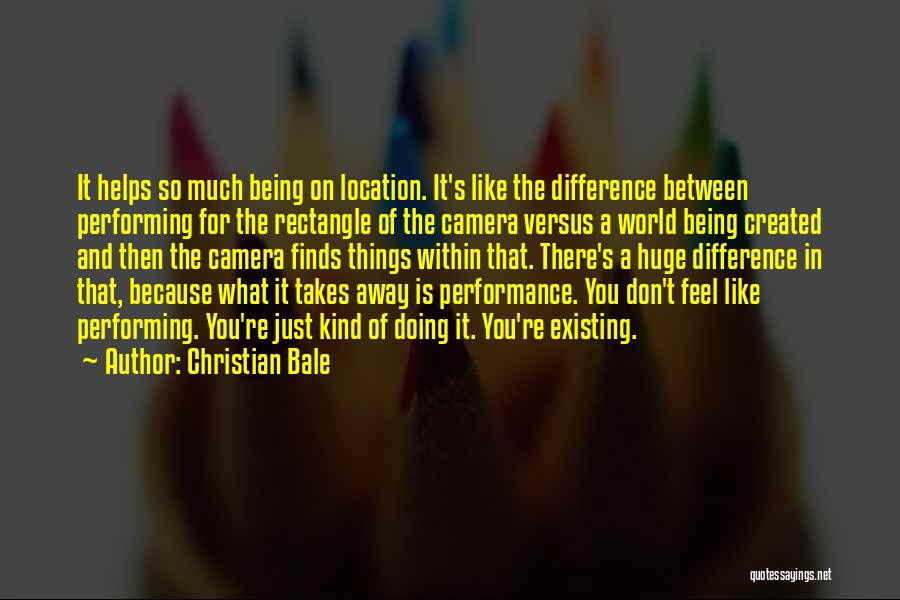 Non Performance Quotes By Christian Bale