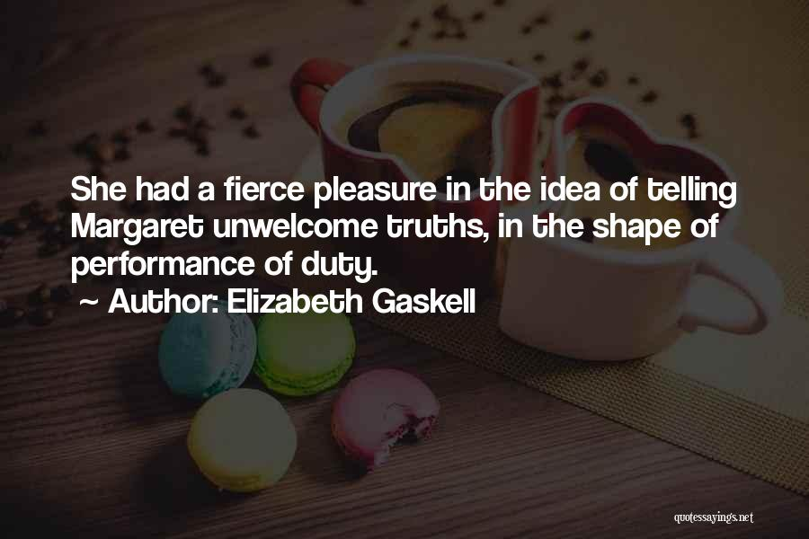 Non Performance Quotes By Elizabeth Gaskell