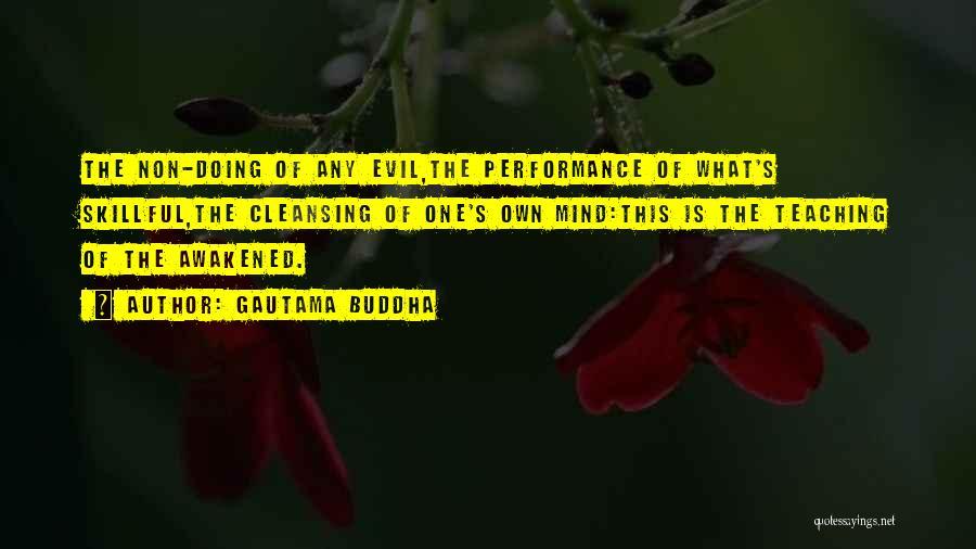 Non Performance Quotes By Gautama Buddha