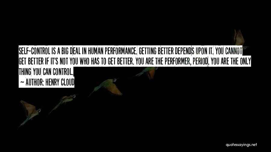 Non Performance Quotes By Henry Cloud