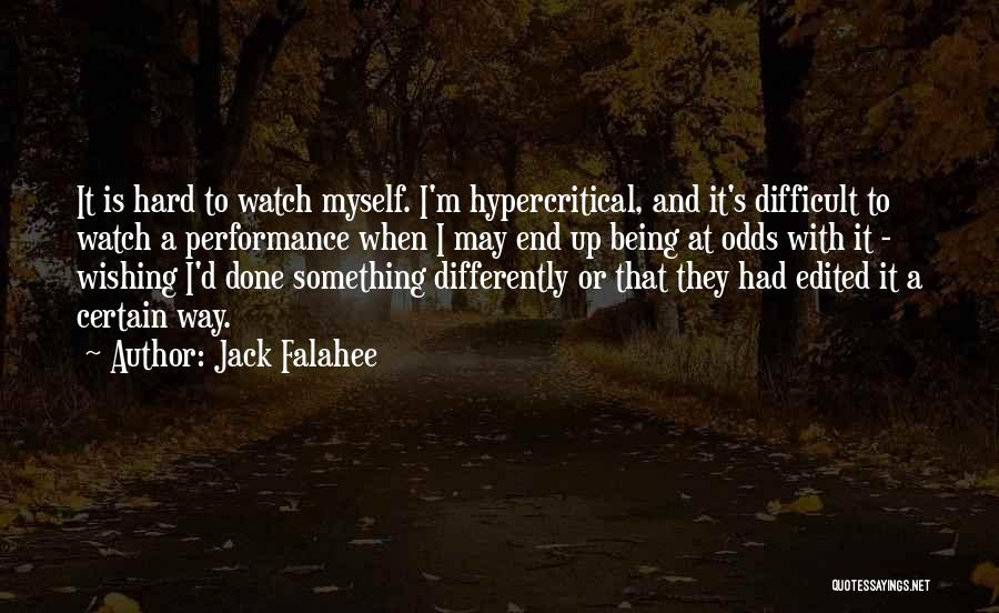 Non Performance Quotes By Jack Falahee