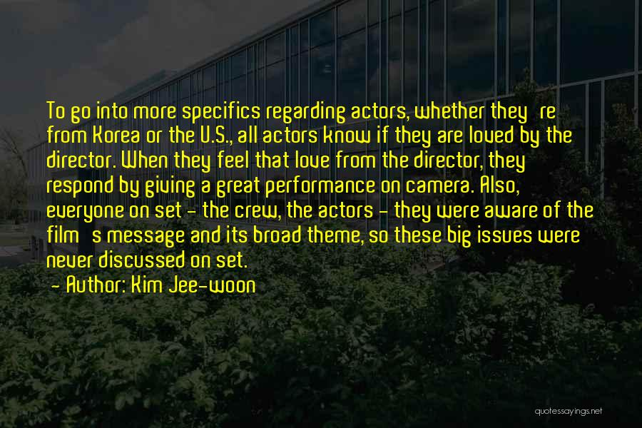 Non Performance Quotes By Kim Jee-woon