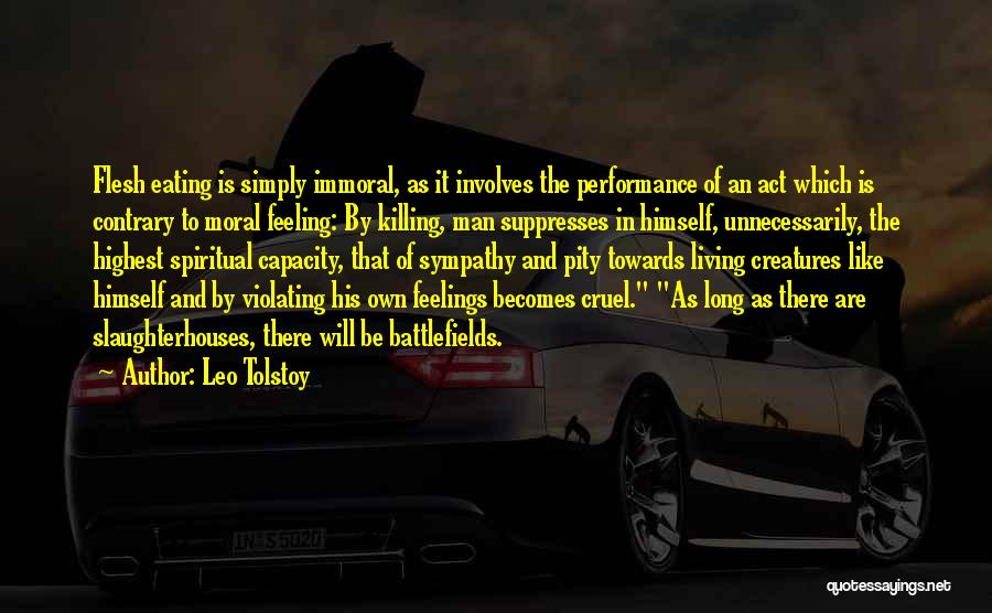 Non Performance Quotes By Leo Tolstoy