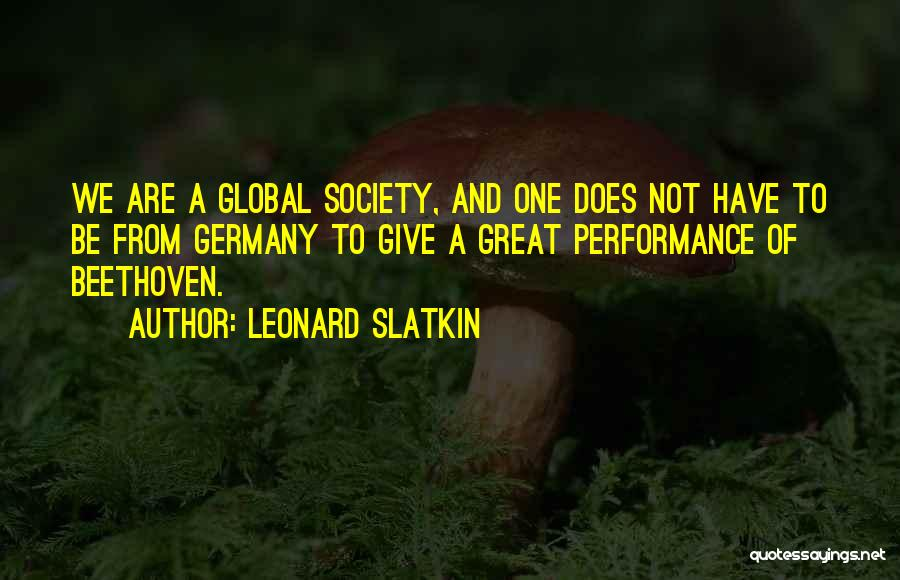 Non Performance Quotes By Leonard Slatkin