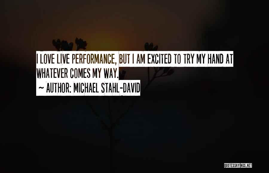 Non Performance Quotes By Michael Stahl-David