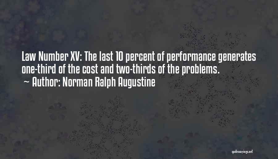 Non Performance Quotes By Norman Ralph Augustine