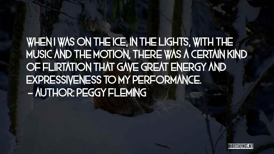 Non Performance Quotes By Peggy Fleming