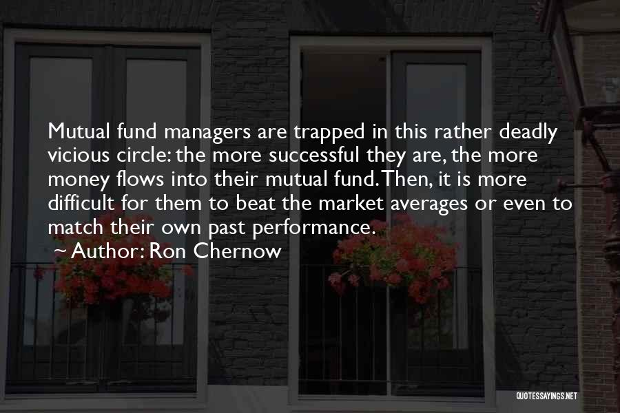 Non Performance Quotes By Ron Chernow