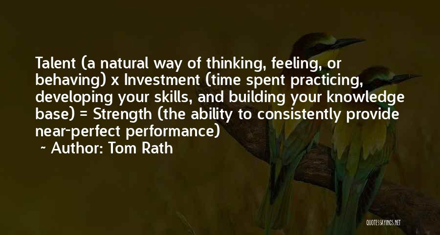 Non Performance Quotes By Tom Rath